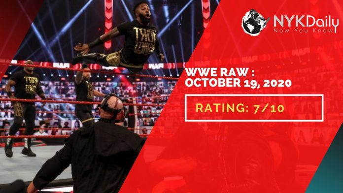 NYK rating of WWE RAW: 19TH OCTOBER, 2020